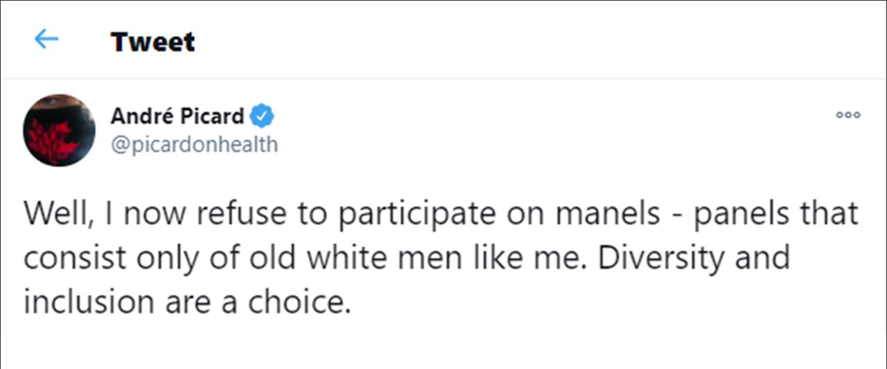 The image is a white text box with black lettering, containing a tweet from Andre Picard which states 'Well, I now refuse to participate on manels - panels that consist only of old white men like me. Diversity and inclusion are a choice.'