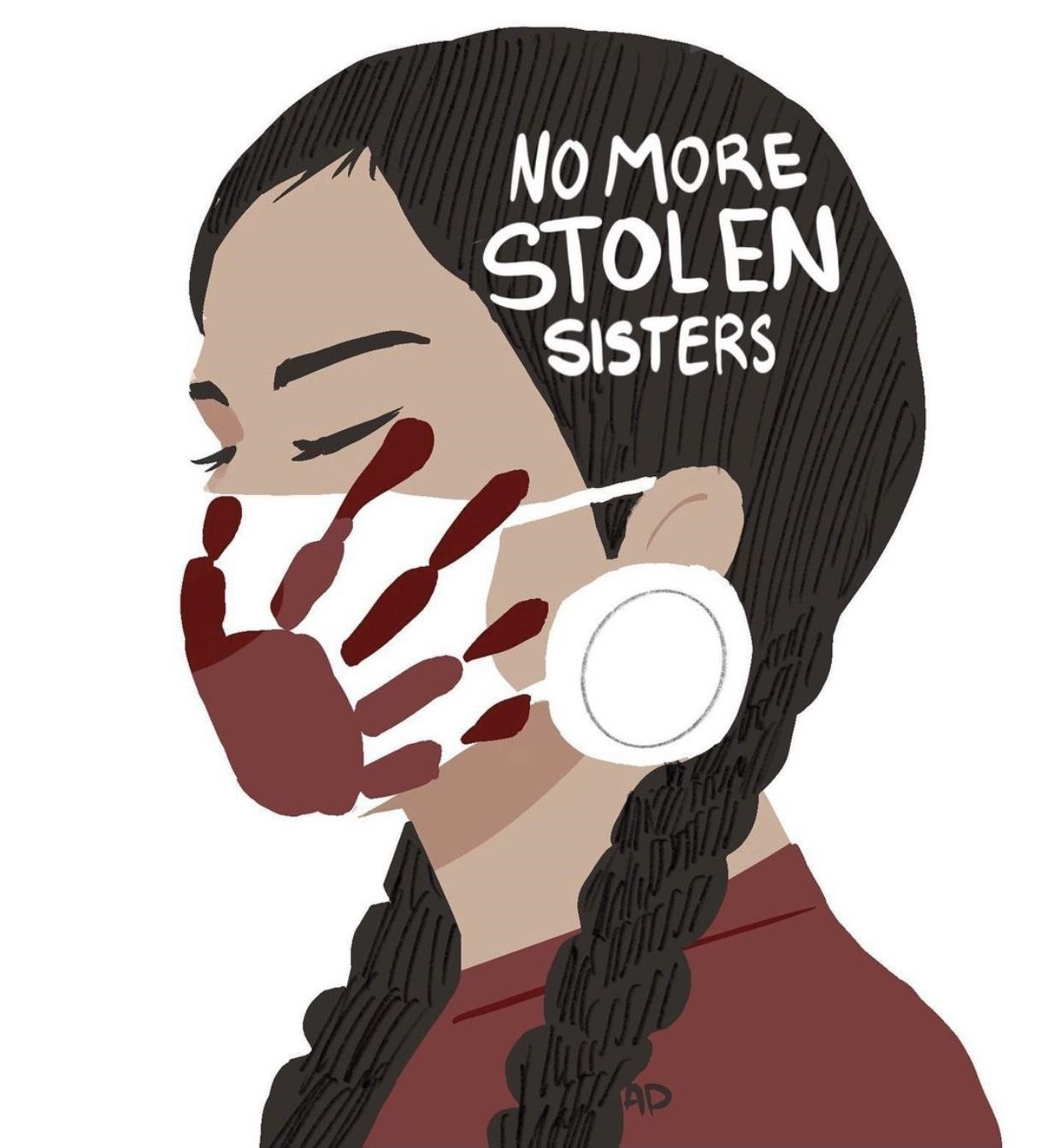 """This image contains a drawing of an indigenous woman with the title """" no more stolen sisters""""."""